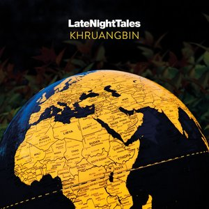 Image for 'Late Night Tales: Khruangbin'