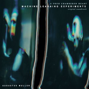 Image for 'Machine Learning Experiments (Original Soundtrack)'