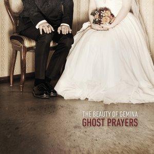 Изображение для 'Ghost Prayers'
