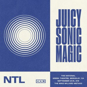 Image for 'Juicy Sonic Magic, Live in Berkeley, September 24-25, 2018'