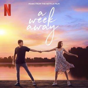 Bild für 'A Week Away (Music From The Netflix Film)'