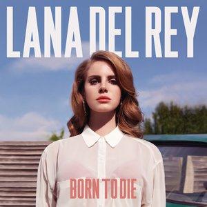 Image for 'Born To Die (Bonus Track Version)'