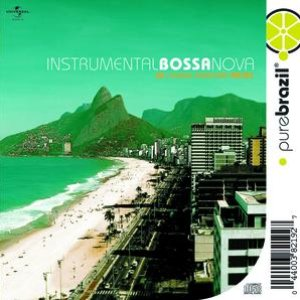 Image for 'Pure Brazil: Instrumental Bossa Nova'