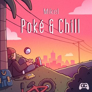 Image for 'Poké & Chill'