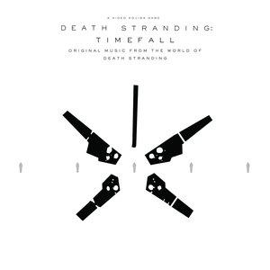 Bild för 'DEATH STRANDING: Timefall (Original Music from the World of Death Stranding)'