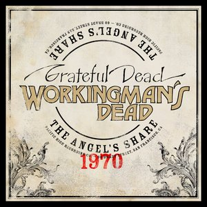 Image for 'Workingman's Dead: The Angel's Share'