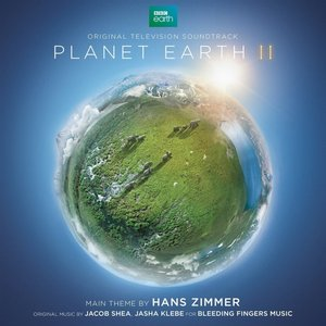 Image for 'Planet Earth II (Original Television Soundtrack)'