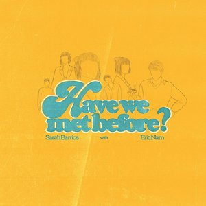 Image for 'Have We Met Before (with Eric Nam)'