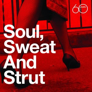 Image for 'Atlantic 60th: Soul, Sweat And Strut'