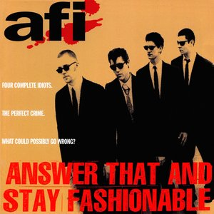 Image for 'Answer That and Stay Fashionable'
