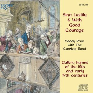 Image for 'Sing Lustily & With Good Courage'