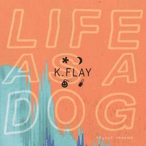Image for 'Life As A Dog (Deluxe Version)'