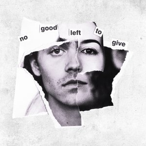 Image for 'No Good Left To Give'
