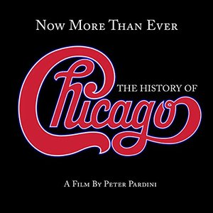 Image for 'Now More Than Ever: The History of Chicago (Remaster)'