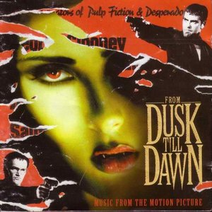 Image for 'From Dusk Till Dawn - Music From The Motion Picture'