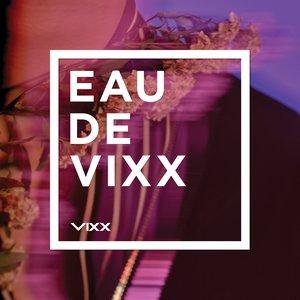Image for 'EAU DE VIXX'