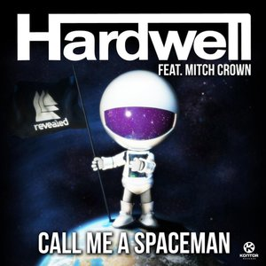 Image for 'Call Me A Spaceman'