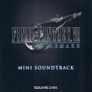 Image for 'FINAL FANTASY VII Remake - Mini Soundtrack'