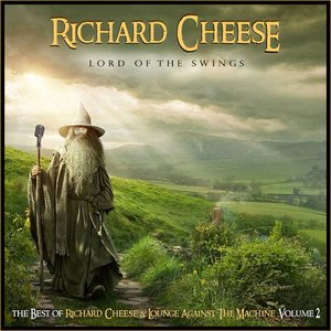 Image for 'Lord of the Swings: The Best of Richard Cheese, Vol. 2'