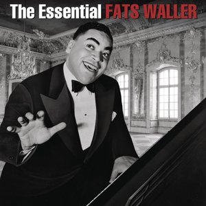 Image pour 'The Essential Fats Waller'