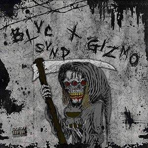 Zdjęcia dla 'Blvc Svnd X Gizmo'