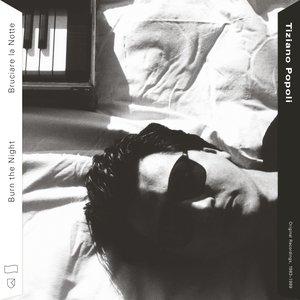 Zdjęcia dla 'Burn the Night / Bruciare la Notte: Original Recordings, 1983–1989'