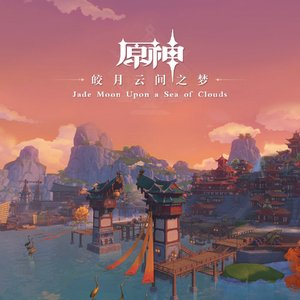 Imagem de 'Genshin Impact - Jade Moon Upon a Sea of Clouds Original Soundtrack'