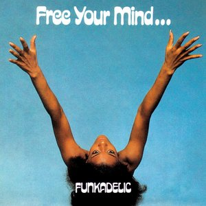 Image for 'Free Your Mind...'