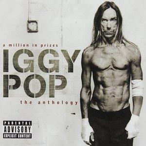'A Million In Prizes: Iggy Pop Anthology (Edited Version)' için resim