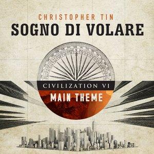 Image for 'Sogno di Volare (Civilization VI Main Theme)'