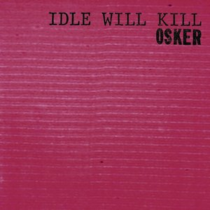 Image for 'Idle Will Kill'