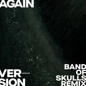 Imagen de 'Again (Version - Band Of Skulls Remix)'