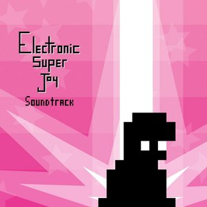 Image for 'Electronic Super Joy, Pts. 1 & 2 (Original Soundtrack)'