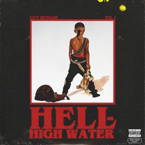 Image for 'CITY MORGUE VOL 1: HELL OR HIGH WATER'