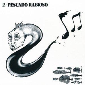 Image for 'Pescado Rabioso 2'