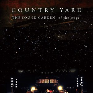 Image for 'THE SOUND GARDEN -of the stage-'