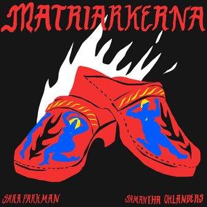 Image for 'Matriarkerna'