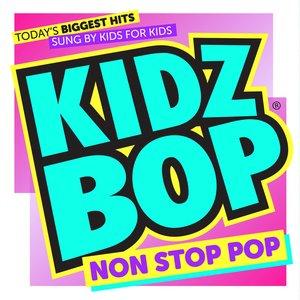 Image for 'KIDZ BOP Non Stop Pop'