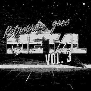 Bild für 'Retrowave Goes Metal, Vol. 3'