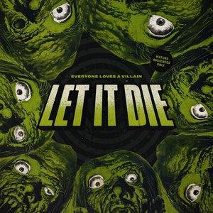 Bild für 'Let It Die'