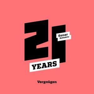 Image for 'Sonar Kollektiv 21 Years ...Vergnügen'