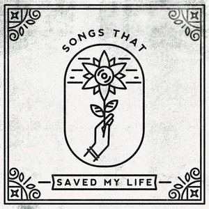 Image for 'Songs That Saved My Life'