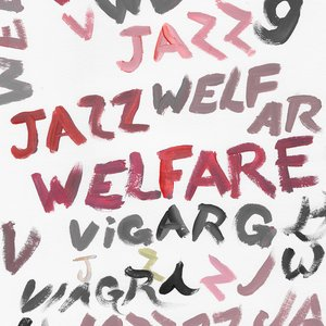 Image for 'Welfare Jazz'