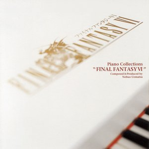 Image for 'Piano Collections: Final Fantasy VI'