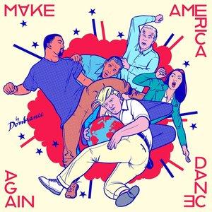 Image for 'Make America Dance Again'