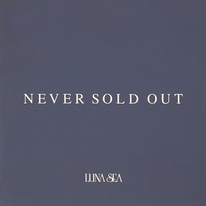 'NEVER SOLD OUT'の画像