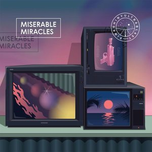 Image for 'Miserable Miracles'