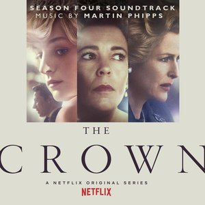 Image for 'The Crown: Season Four (Soundtrack from the Netflix Original Series)'