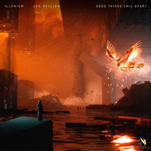 Image for 'Good Things Fall Apart (with Jon Bellion)'