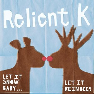 Image for 'Let It Snow Baby...Let It Reindeer'